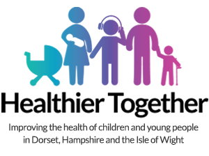 Healthier Together: Improving the health of children and young people in Dorset, Hampshire and the Isle of Wight